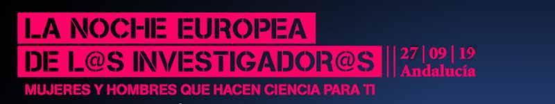 Banner Noche Europea de los Investigadores 2019